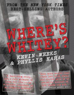 Where's Whitey?