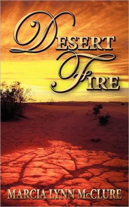 Desert Fire (Love Notes Series #1)