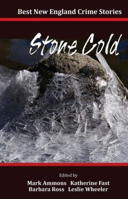 Best New England Crime Stories 2014: Stone Cold