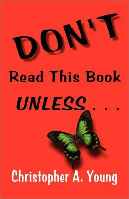 DON'T Read this Book UNLESS
