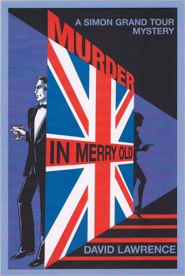 Murder in Merry Old: A Simon Grand Tour Mystery
