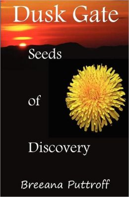 Seeds of Discovery: Dusk Gate Chronicles, Book One