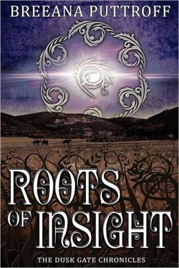 Roots of Insight: Dusk Gate Chronicles, Book Two