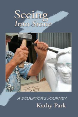 Seeing into Stone: A Sculptor's Journey