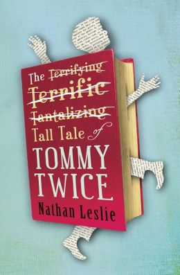 The Tall Tale of Tommy Twice