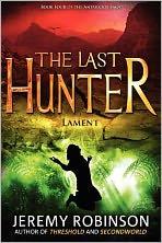 The Last Hunter - Lament (Book 4 of the Antarktos Saga)