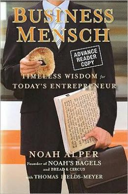 Business Mensch: Timeless Wisdom for Today's Entrepreneur
