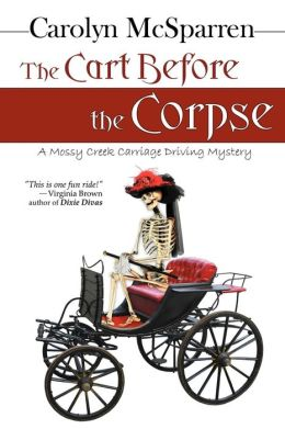 The Cart Before the Corpse: A Merry Abbot Mystery