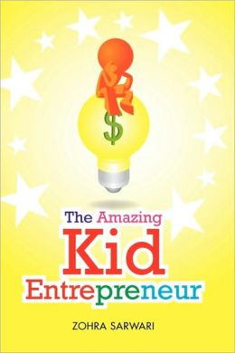 The Amazing Kid Entrepreneur
