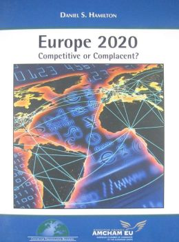 Europe 2020: Competitive or Complacent?