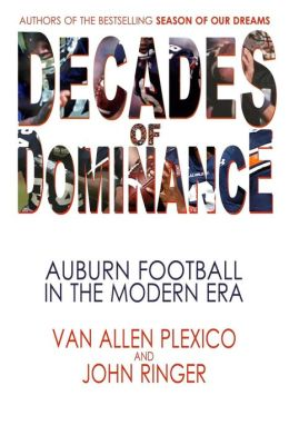 Decades of Dominance: Auburn Football in the Modern Era