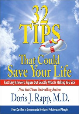 32 Tips That Could Save Your Life: Fast Easy Answers: Figure Out Exactly What Is Making You Sick