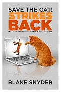 Save the Cat! Strikes Back: More Trouble for Screenwriters to Get Into and Out Of