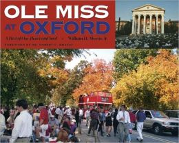 Ole Miss at Oxford: A Part of Our Heart and Soul