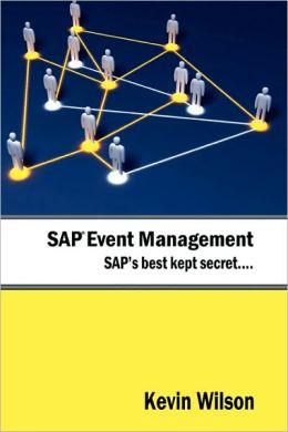 Sap Event Management - Sap's Best Kept Secret