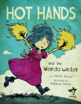Hot Hands And The Weirdo Winter