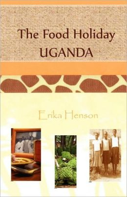 The Food Holiday Uganda