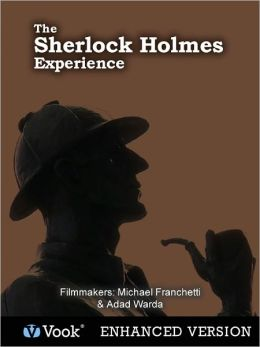 The Sherlock Holmes Experience (Enhanced Edition)