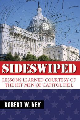 Sideswiped: Lessons Learned Courtesy of the Hit Men of Capitol Hill