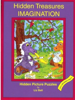 Hidden Treasures: Imagination: Hidden Picture Puzzles