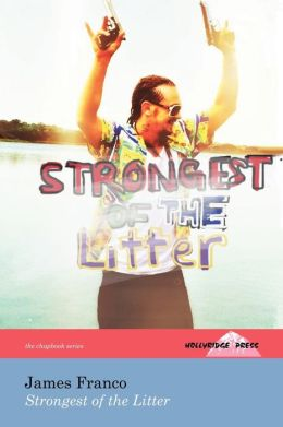 Strongest of the Litter (the Hollyridge Press Chapbook Series)