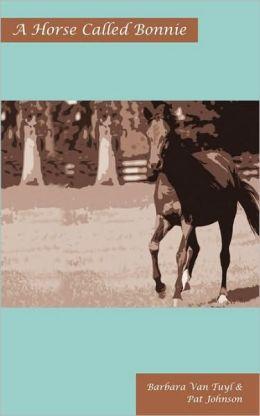 A Horse Called Bonnie