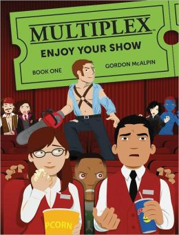 Multiplex: Enjoy Your Show: Book One