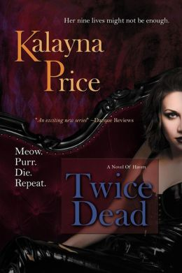 Twice Dead (Novels of Haven Series #2)