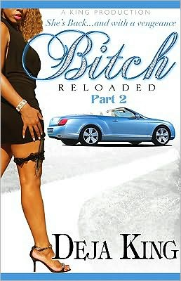 Bitch Reloaded