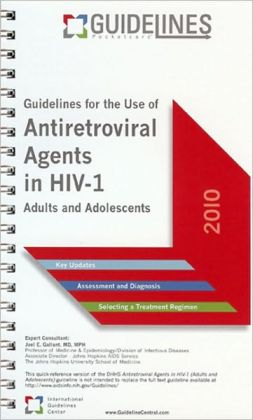 Antiretroviral Agents in HIV-1 GUIDELINES Pocketcard (2010): Guidelines for Use in Adults and Adolescents