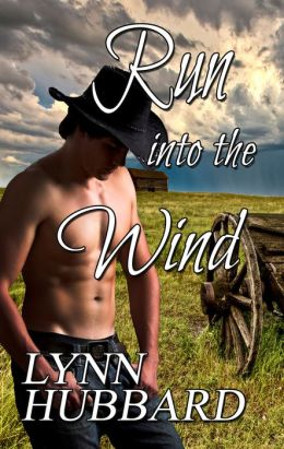 Run into the Wind- A Sizzling Historical Romance
