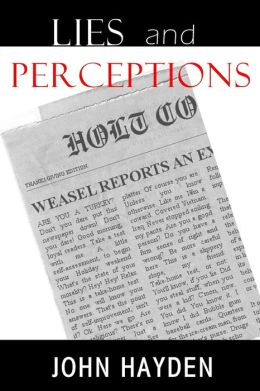 Lies and Perceptions
