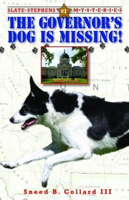 Governor's Dog Is Missing: Slate Stephens Mysteries #1