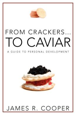 From Crackers...To Caviar