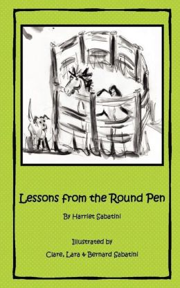 Lessons From The Round Pen