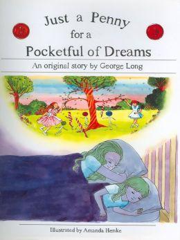 Pocketful of Dreams, Just a Penny