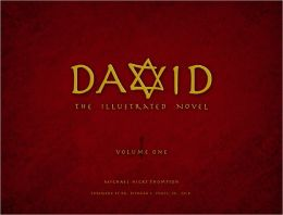 David: The Illustrated Novel - Volume 1