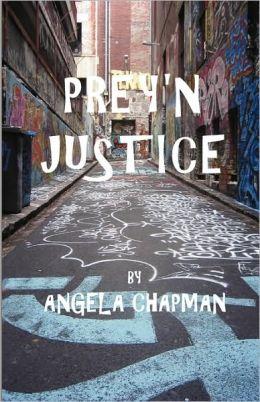 Prey'n Justice