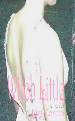 Witch Little: A Novel