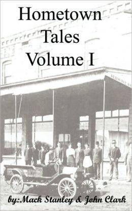 Hometown Tales, Volume I
