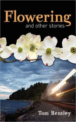Flowering: A Collection of Fiction