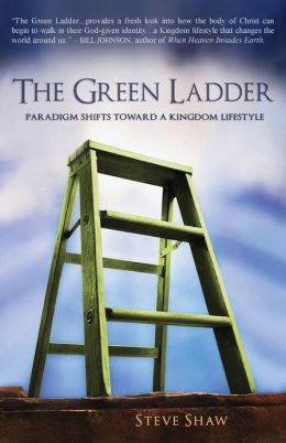 The Green Ladder: Paradigm Shifts Toward a Kingdom Lifestyle