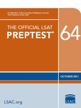 The Official LSAT PrepTest 64: (Oct. 2011 LSAT)