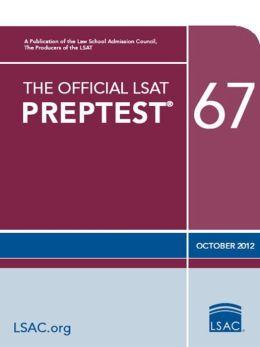 The Official LSAT PrepTest 67: (Oct. 2012 LSAT)