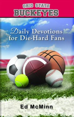 Daily Devotions for Die-Hard Fans: Ohio State Buckeyes