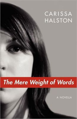 The Mere Weight of Words
