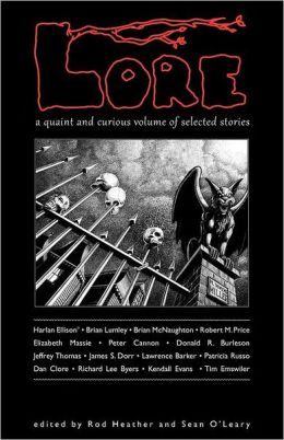 Lore: A Quaint and Curious Volume of Selected Stories