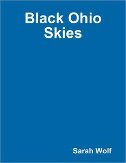 Black Ohio Skies