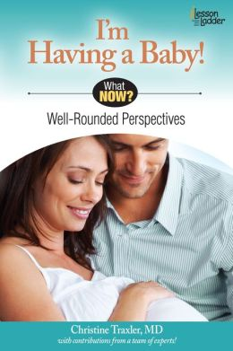 I'm Having A Baby!: Well Rounded Perspectives