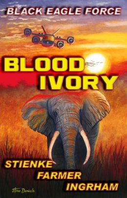 Black Eagle Force: Blood Ivory